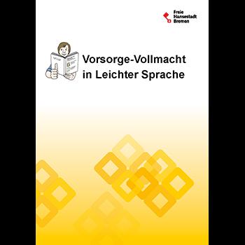 Betreuungs-Verfügung in Leichter Sprache: Das kostenlose Heft gibt wichtige Informationen zur Betreuungsverfügung in Leichter Sprache.